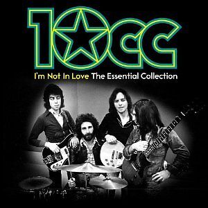 10cc 'I'M NOT IN LOVE : THE ESSENTIAL COLLECTION' (Best Of) 2 CD SET (2012)