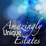 Amazingly Unique Estates