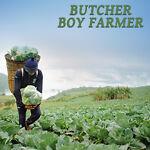ButcherBoyFarmer