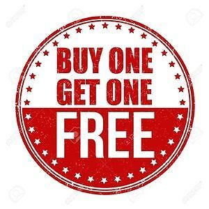 This Weekend ONLY - - Buy ONE Get One FREE!!!!!
