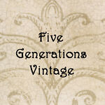 Five Generations Vintage