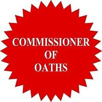 Commissioner for oaths/7 days/week