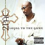 Loyal To The Game-2Pac-CD