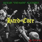 Hard Core-Harley Flanagan-CD