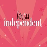 Miss Independent /Cleaner