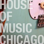 House of Music Chicago