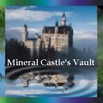 Mineral Castle's Vault