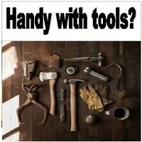 Handy with tools? Would you like extra money in your pocket?