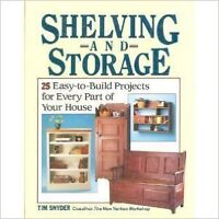 Shelving and Storage - 25 Easy to Build Projects
