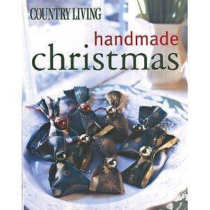 Country Living Handmade Christmas by Mary Seehafer Sears