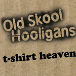 Old Skool Hooligans T-Shirts