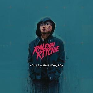 Raleigh Ritchie - You're a Man Now,Boy /0