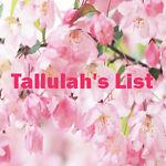 Tallulah's List