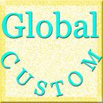 Global Custom