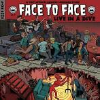 Live In A Dive-Face To Face-LP