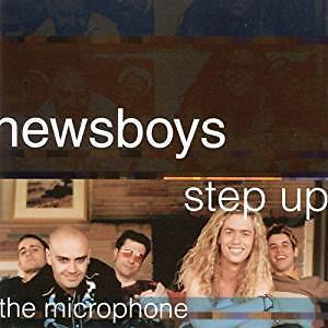 CD Audio, NewsBoys Step Up To The Microphone by Sparrow (NEUF)