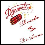 Dynamite Deals by DiAnne