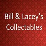 Bill and Lacey's Collectables