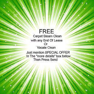 End of lease cleaning with free carpet steam cleaning