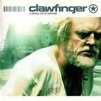 cd - Clawfinger - A Whole Lot Of Nothing