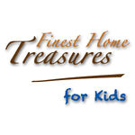 Finest Home Treasures for Kids