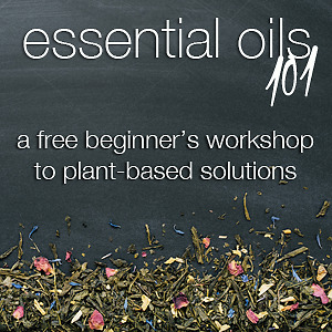 FREE Educational ESSENTIAL OILS 101 Workshop