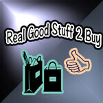 Real Good Stuff 2 Buy