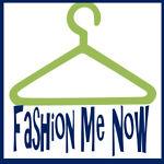 FashionMeNow