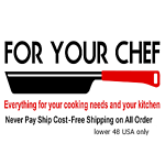 For Your Chef
