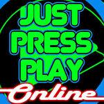 Just Press Play Online