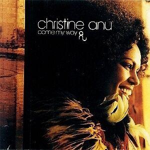 CHRISTINE ANU Come My Way CD Bonus Track  BRAND NEW