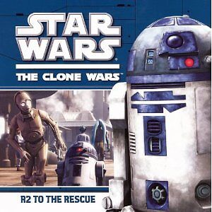 "NEW ""Star Wars: The Clone Wars- R2 To The Rescue"" Book"