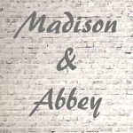 Madison & Abbey