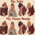 MY MOMS BOOKS