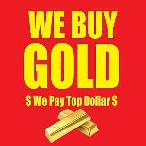 WE PAY TOP DOLLAR FOR YOUR GOLD!