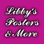 Libby's Posters & More