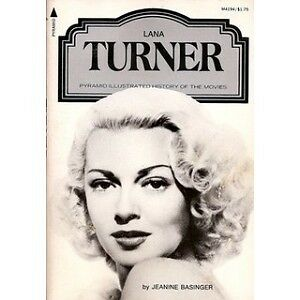 TURNER, Lana - A Pyramid Illustrated History of the Movies