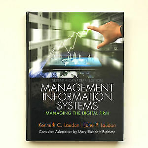 Management information systems Managing the digital firm 7th ed
