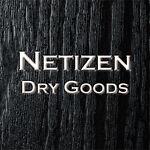 Netizen Dry Goods