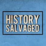 History Salvaged