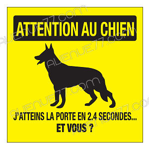Enseignes: Attention au chien / Beware of the dog