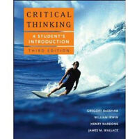Critical Thinking: A Student's Introduction 3rd edition