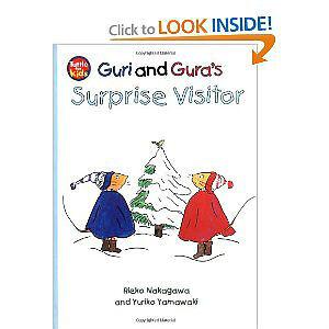 Guri and Gura's Surprise Visitor [Hardcover], Rieko Nakagawa