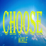 Choose Mobile