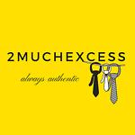 2muchexcess