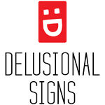 Delusional Signs