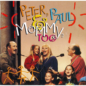 Peter Paul and Mary-Peter Paul and Mommy Too! cd + bonus cd