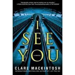 New Release: I See You by Clare Mackintosh