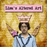 Lisa's Altered Art