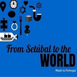 From Setúbal To The World